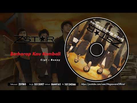 ZSTAR - Berharap Kau Kembali (Official Audio Video)