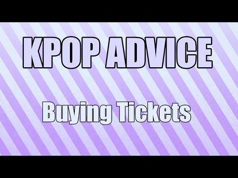 KPOP Advice: Buying Tickets