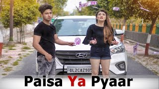 Paisa Ya Pyaar | Love or Money ? | Make a Change | Youthiya Boyzz