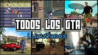 TODOS LOS GTA - [LuzuGames]