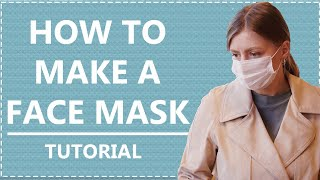 How to Make a Face Mask   Tutorial   DIY