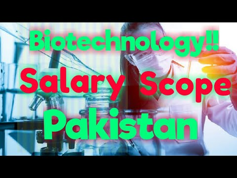 Salary and Scope of Biotechnology in Pakistan || Complete information about  Biotechnology || in Urdu