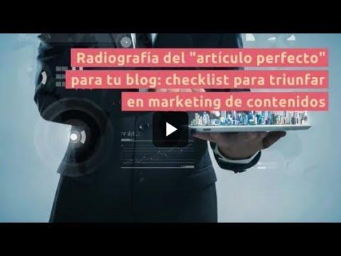 """Radiografía del """"artículo perfecto"""" para tu blog: checklist para triunfar"""