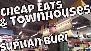 JC's Road Trip – Cheap Eats, Health Foods and Townhouses! – Suphan Buri, Thailand Part 3
