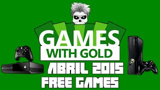 Games With Gold - Abril 2015 | Free Games X360/XOne