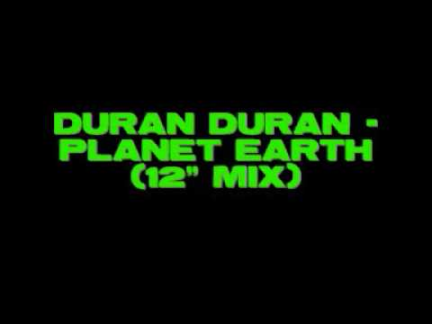 "Duran Duran - Planet Earth (12"" Mix)"