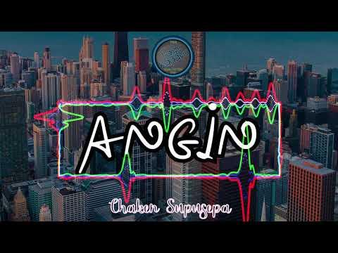 ANGIN - Chaken Supusepa ¦¦¦ Slow Love