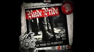 Rude Pride   02 WRONG WAY   Be True To Yourself
