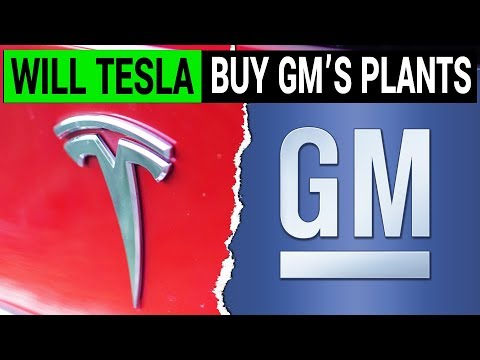 Will Elon Musk & Tesla Buy GM's Closed Down Factory?