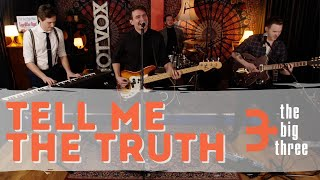 The Big Three - Tell Me The Truth (Live Rock and Roll At The Cargo Rooms)