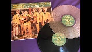 The Country Side Of Harmonica Sam  -  Broken Bottle, Broken Heart  -  El Toro Records