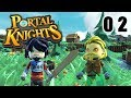 L'EXPLORATION CONTINUE - PORTAL KNIGHTS #2