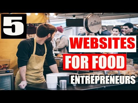 These 5 Websites Are For Every Food Entrepreneur Starting A Food Business Best Sites