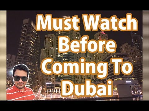 Watch It Before Coming To Dubai For Job