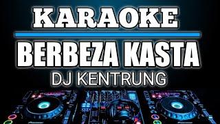 KARAOKE BERBEZA KASTA - SAFIRA INEMA ( THOMAS ARYA ) DJ KENTRUNG SLOW REMIX BY JMBD