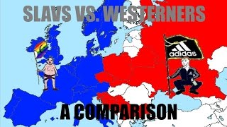 Slavs Vs. Westerners [Cheeki Breeki Comparison]
