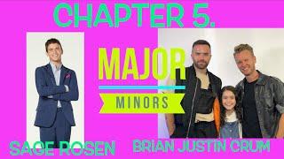 Brian & Sage || Major Minors || Chapter 5.
