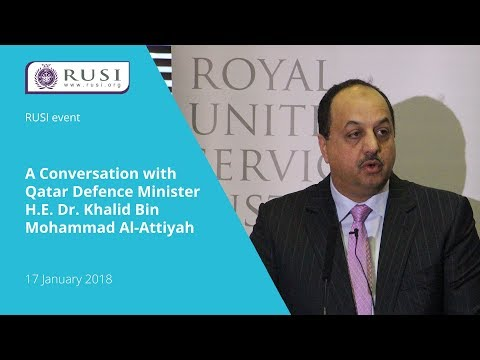 A Conversation with Qatar Defence Minister H.E. Dr. Khalid Bin Mohammad Al-Attiyah
