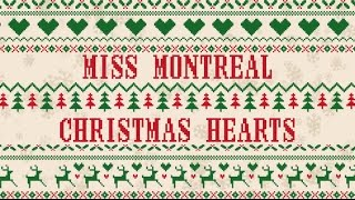 Miss Montreal - Christmas Hearts (Official lyric video)
