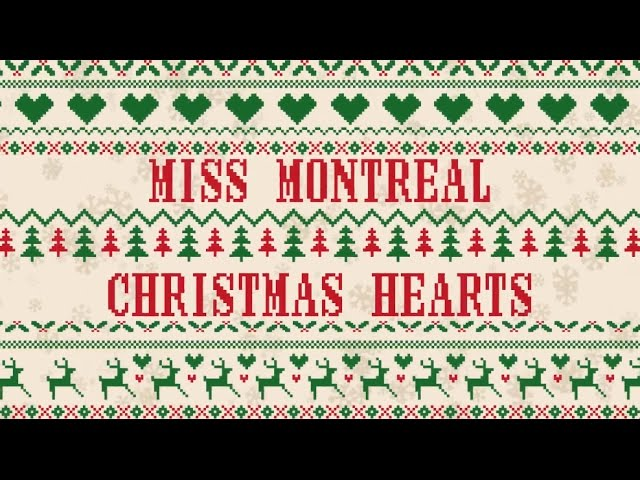 Miss Montreal Christmas Hearts Official Lyric Video Youtube