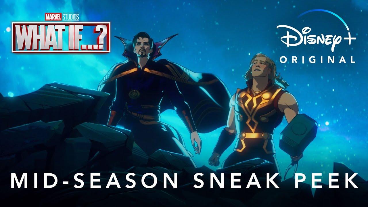 Marvel Studios' What If…? | Mid-Season Sneak Peek | Disney+
