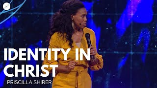 Going Beyond Ministries with Priscilla Shirer- Identity in Christ
