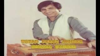 Feroz Akhter - Apki Yad Aati Rahi Raat Bhar