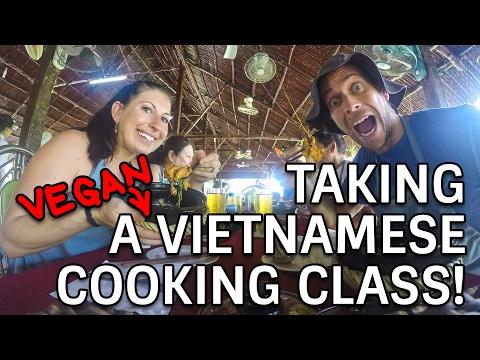 Taking a Vegan Cooking Class in Vietnam