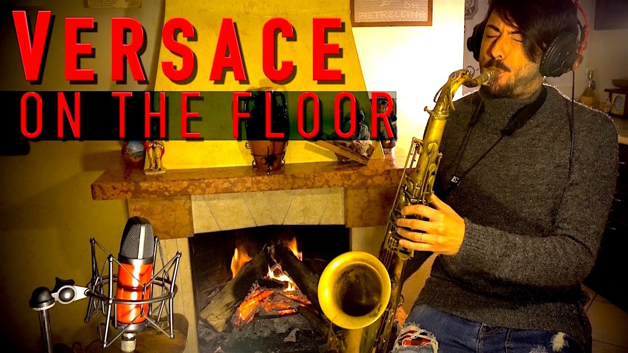 VERSACE ON THE FLOOR - Bruno Mars [Saxophone Cover Daniele Vitale]