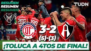 Resumen y Goles | Toluca 3 (5) - (3) 2 Atlas | Copa Mx - 8vos | TUDN
