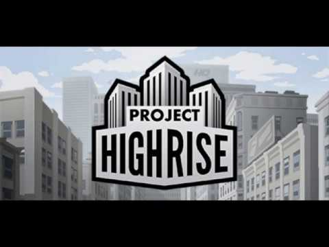 Project Highrise - First Bite |