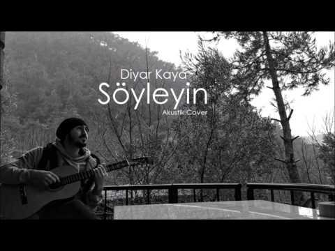 Diyar Kaya - Söyleyin (Akustik Cover)