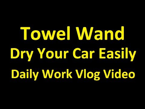 Drying Cars FAST! ~ Towel Wand ~ Work Vlog Washing Car Detailing Video