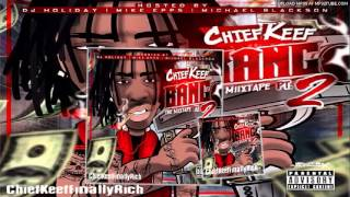Chief Keef - Tell You What