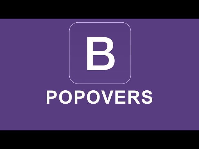 Bootstrap 4 Tutorial 49 - Popovers