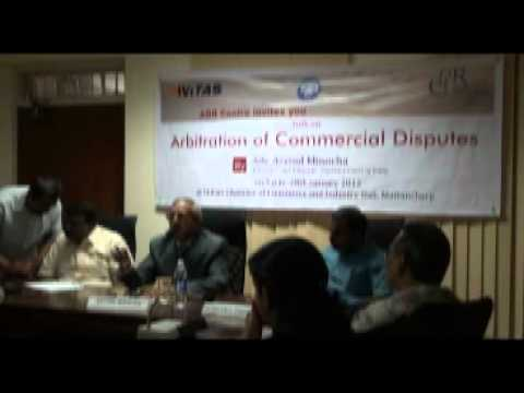 A Talk on Arbitration of Commercial Disputes by Adv. Arvind Minocha
