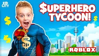 ROBLOX Super Hero Tycoon! Building Superman's Fortress // KIDCITY GAMING