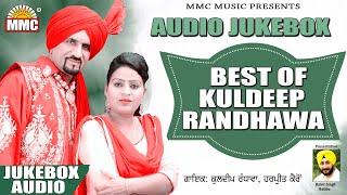 BEST OF KULDEEP RANDHAWA | AUDIO JUKEBOX | LATEST PUNJABI SONGS | MMC MUSIC
