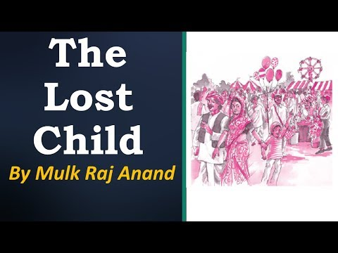 The Lost Child Class 9 English Summary, Explanation