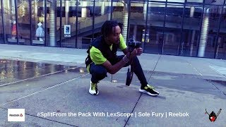 #SplitFrom the Pack With LexScope | Sole Fury | Reebok