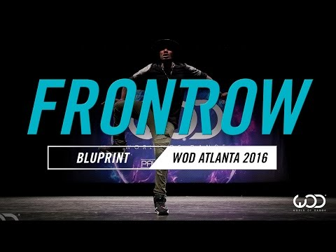 BluPrint | FrontRow | World of Dance Atlanta 2016 | #WODATL16