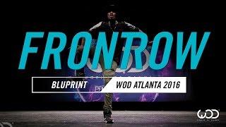 BluPrint   FrontRow   World of Dance Atlanta 2016   #WODATL16