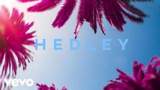 Hedley - I'm On Fire (Audio)