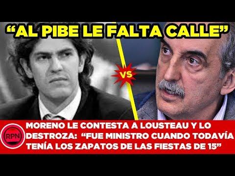 """Moreno le contesta a Lousteau y lo destroza: """"A este pibe le falta calle y haber laburado"""""""