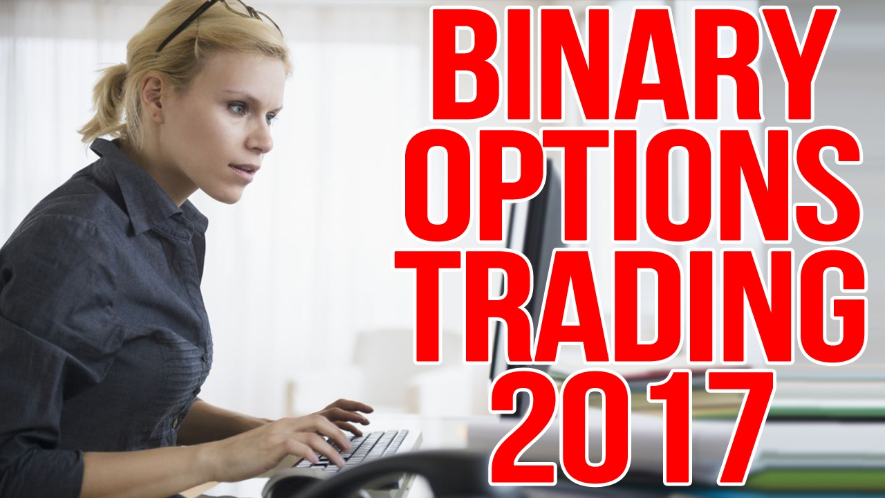 Binary option strategy 2017