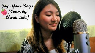 The Liar and His Lover OST/Joy- Your Days (요즘 너 말야) [Cover by Clarmizuki] Mp3