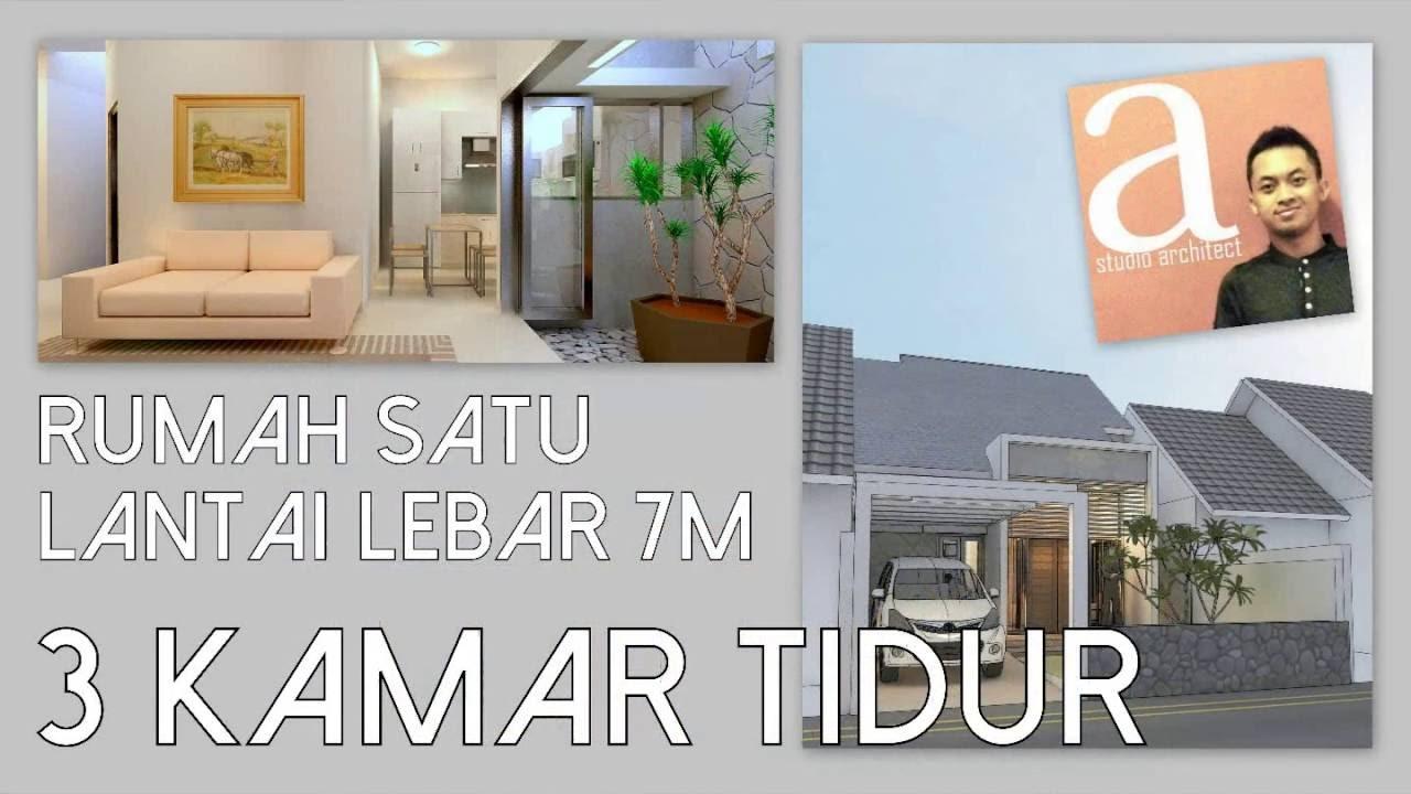 Rumah 1 Lantai Lebar 7m Dengan 3 Kamar Tidur Kode 079 Youtube