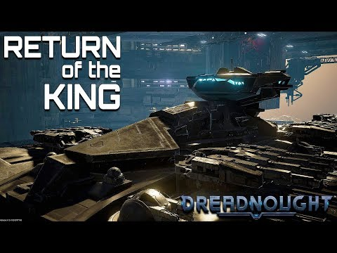 DREADNOUGHT: Return of the King (Monarch Unlocked!)