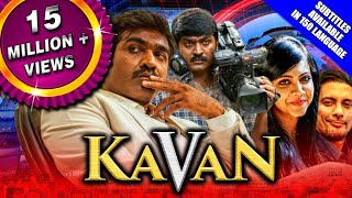 Kavan (2019) New Hindi Dubbed Full Movie | Vijay Sethupathi, Madonna Sebastian, T. Rajendar