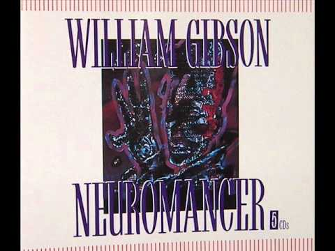 "Cyberspace as described in ""Neuromancer"" by William Gibson (CD audiobook)"